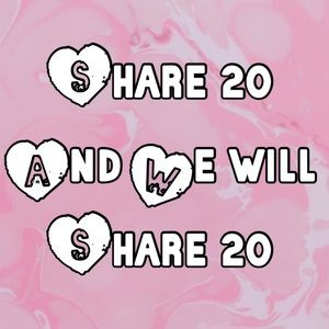 Share share share! You share 20 and we will!!!